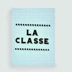 """LES PETITS MOTS """"La Classe"""" carte dahu édition serigraphie bleu noir"""