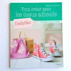 """livre """"Tout créer avec les tissus adhésifs Dailylike """""""